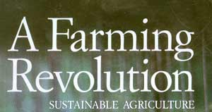 A Farming Revolution - Sustainable Agriculture